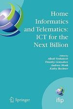 Home Informatics and Telematics : ICT for the Next Billion