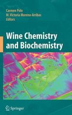 Wine Chemistry and Biochemistry