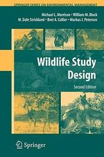 Wildlife Study Design : Springer Series on Environmental Management - Michael L. Morrison