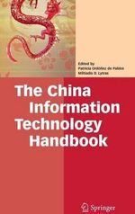 The China Information Technology Handbook - Patricia Ordonez de Pablos