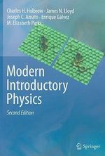 Modern Introductory Physics - Charles H. Holbrow