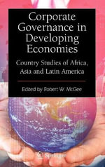 Corporate Governance in Developing Economies : Country Studies of Africa, Asia and Latin America