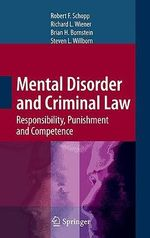 Mental Disorder and Criminal Law : Responsibility, Punishment and Competence