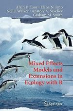 Mixed Effects Models and Extensions in Ecology with R - Alain F. Zuur