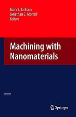 Machining with Nanomaterials : Theory and Analysis