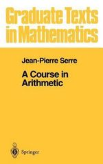 A Course in Arithmetic - Jean-Pierre Serre