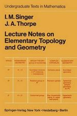 Lecture Notes on Elementary Topology and Geometry : ACTA Mechanica - I.M. Singer