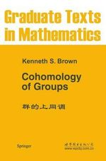 Cohomology of Groups - Kenneth S. Brown