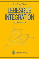 Lebesgue Integration : Universitext - S. B. Chae