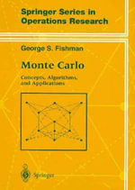 Monte Carlo : Concepts, Algorithms and Applications - George Samuel Fishman
