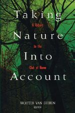Taking Nature into Account : A Report to the Club of Rome - Wouter Van Dieren