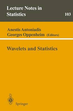 Wavelets and Statistics - Anestis Antoniadis
