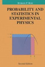 Probability and Statistics in Experimental Physics : Undergraduate Texts in Contemporary Physics - Byron P. Roe