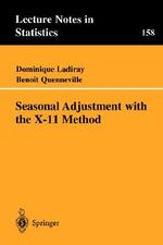 Seasonal Adjustment with the X-11 Method : v. 158 - Dominique Ladiray