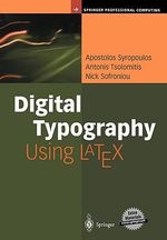 Digital Typography Using Latex : Printing and the Prehistory of Copyright - Apostolos Syropoulos