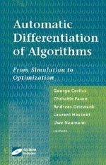 Automatic Differentiation of Algorithms : From Simulation to Optimization