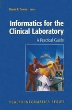 Informatics for the Clinical Laboratory : Chemical and Biological Mechanisms in Susceptibili...
