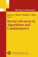 Recent Advances in Algorithms and Combinatorics : Applied Mathematical Sciences