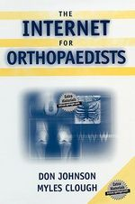The Internet for Orthopaedists - Don Johnson
