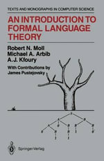 An Introduction to Formal Language Theory - Robert N. Moll