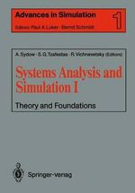 Systems Analysis and Simulation I : Proceedings of the International Symposium Held in Berlin, September 12-16, 1988 - Achim Sydow