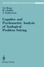 Cognitive and Psychometric Analysis of Analogical Problem Solving - Isaac I. Bejar
