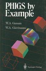 PHIGS by Example - Portola William A. Gaman