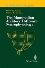 The Mammalian Auditory Pathway : Neurophysiology