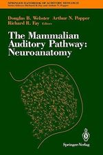 The Mammalian Auditory Pathway : Neuroanatomy