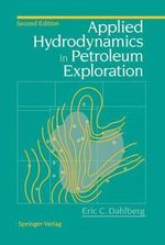 Applied Hydrodynamics in Petroleum Exploration - Eric C. Dahlberg