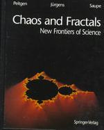 Chaos and Fractals : New Frontiers of Science :  From Theory to Applications - Heinz-Otto Peitgen