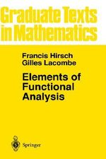 Elements of Functional Analysis : v. 192 - Francis Hirsch