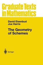 The Geometry of Schemes : Universitext - David Eisenbud