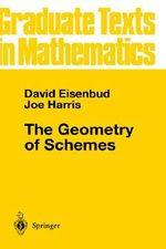 The Geometry of Schemes : v. 197 - David Eisenbud