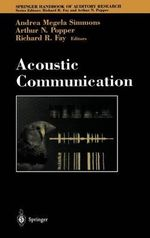 Acoustic Communication :  Volume 13 : Evolution, Culture, and Behavior