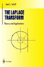 The Laplace Transform : Theory and Applications - J.L. Schiff