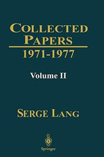Collected Papers: v. 2 : 1971-1977 - Serge Lang