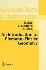 An Introduction to Riemann-finsler Geometry - David Dai-Wai Bao