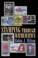 Stamping Through Mathematics - Robin Wilson