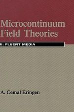Microcontinuum Field Theories: v. 2 : Fluent Media - A. Cemal Eringen
