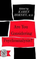 Are You Considering Psychoanalysis? - Karen Horney