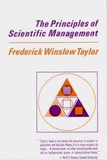 Principles of Scientific Management - Frederick Winslow Taylor