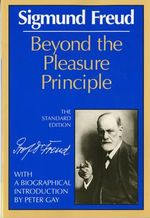 Beyond the Pleasure Principle : Pride and Jealousy - Sigmund Freud