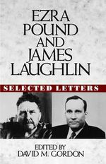 Selected Letters : Selected Letters - Ezra Pound