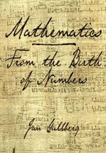 Mathematics : From the Birth of Numbers - Jan Gullberg