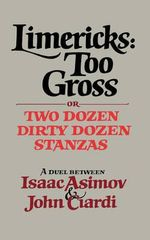 Limericks Too Gross - Isaac Asimov