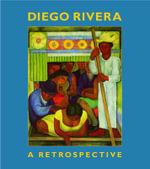 Diego Rivera : A Retrospective Reissue - Linda Bank Downs