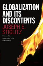 Globalization and Its Discontents - Joseph Stiglitz