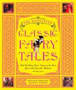 The Annotated Classic Fairy Tales : The Annotated Books