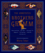 The Annotated Brothers Grimm - Jacob Grimm